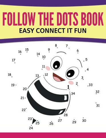 Follow The Dots Book Easy Connect It Fun