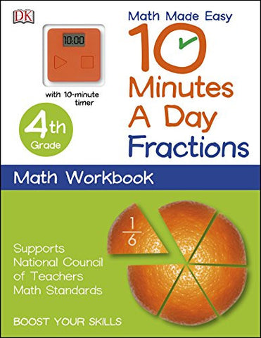 10 Minutes a Day: Fractions, Fourth Grade (Math Made Easy)