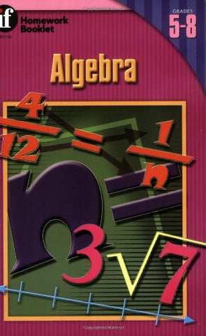 Algebra, Grades 5 - 8 (The 100+ Series™)