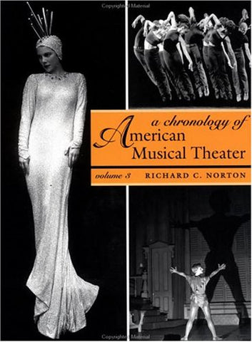A Chronology of American Musical Theater (3 Volumes)
