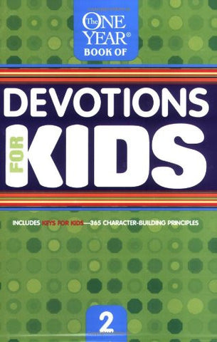 The One Year Book of Devotions for Kids #2
