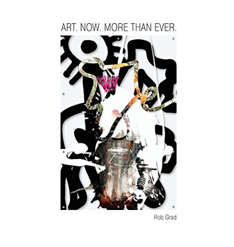 Art. Now. More Than Ever.