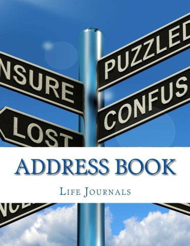 Address Book (8.5 x 11 Address, Email & Phone Number Book) (Volume 1)