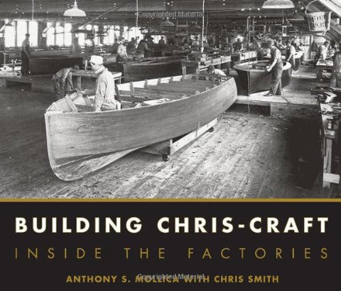 Building Chris-Craft: Inside the Factories