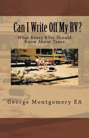 Can I Write Off My RV?: What Every RVer Should Know About Taxes?