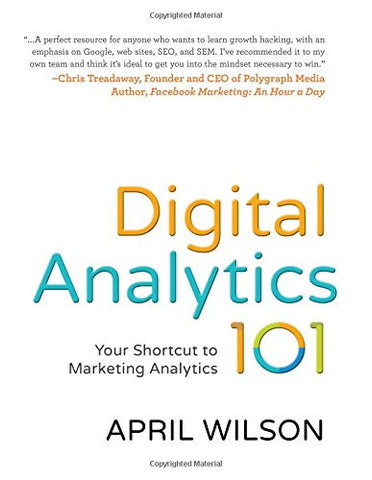 Digital Analytics 101: Your Shortcut to Marketing Analytics