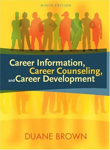 Career Information, Career Counseling, and Career Development (9th Edition)