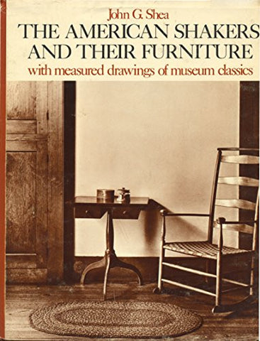 American Shakers and Their Furniture