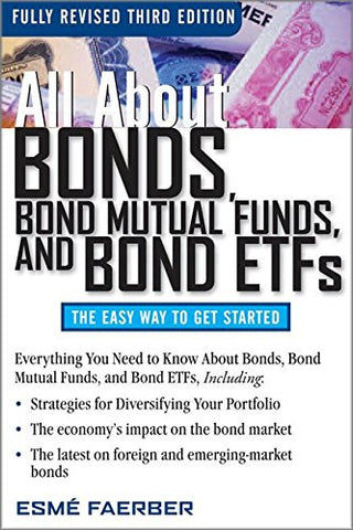 All About Bonds, Bond Mutual Funds, and Bond ETFs, 3rd Edition (All About... (McGraw-Hill))