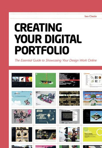 Creating Your Digital Portfolio: The Essential Guide to Showcasing Your Design Work Online