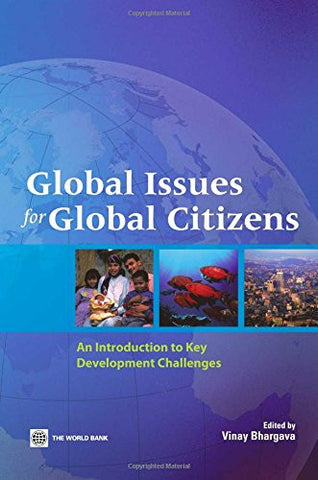Global Issues for Global Citizens: An Introduction to Key Development Challenges