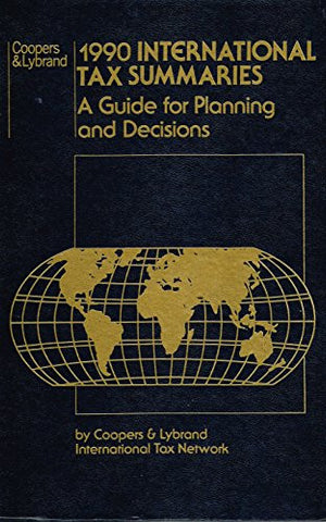 International Tax Summaries 1990: A Guide for Planning and Decisions (Wiley Professional Accounting and Business)