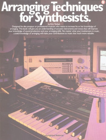 Arranging Techniques For Synthesists