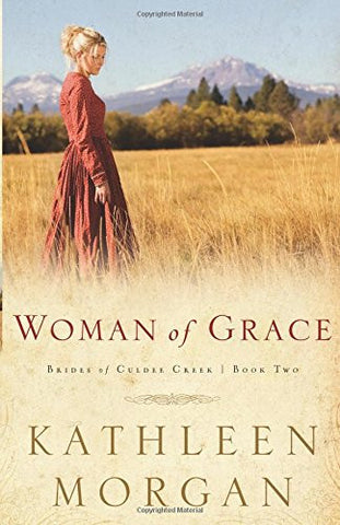 Woman of Grace (Brides of Culdee Creek, Book 2)