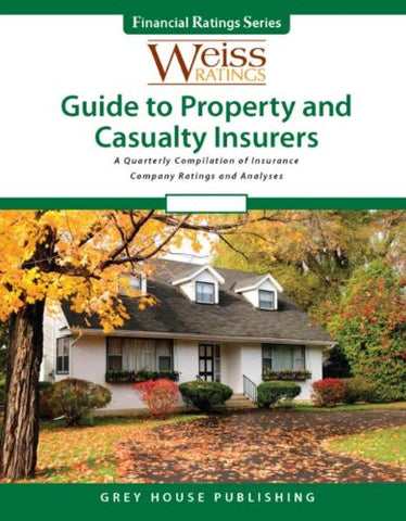 Weiss Ratings' Guide to Property & Casualty Insurers, Summer 2012