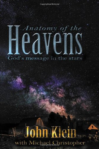 Anatomy of the Heavens: God's Message in the Stars