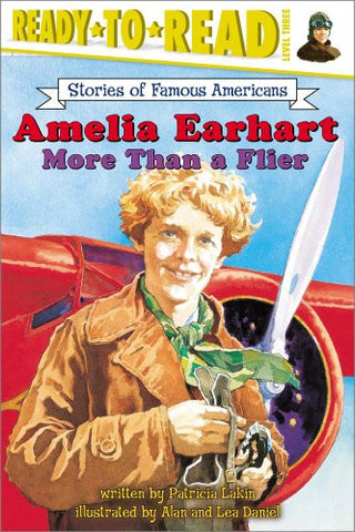 Amelia Earhart: More Than a Flier (Ready to Read, Level 3)