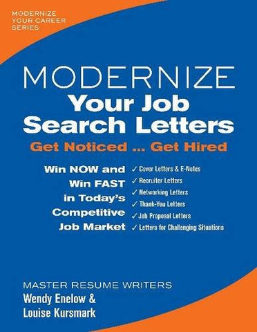 Modernize Your Job Search Letters: Get Noticed Get Hired (Modernize Your Career)
