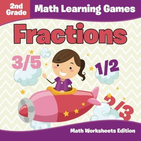 2nd Grade Math Learning Games: Fractions | Math Worksheets Edition