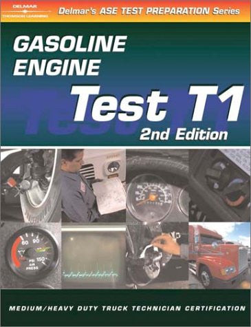 ASE Test Prep: Medium/Heavy Duty Truck: T7 Heating, Ventilation, and Air Conditioning (Delmar's Test Preparation Series)