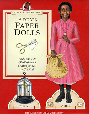 Addy's Paper Dolls (American Girls Pastimes)