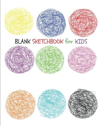 BLANK Sketchbook for Kids (Extra Large-Made with Standard White Paper-Best for Crayons, Colored Pencils, Watercolor Paints and Very Light Fine Tip