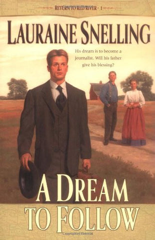 A Dream to Follow (Return to Red River #1)