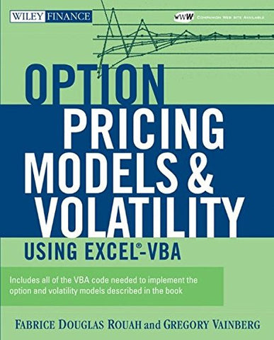 Option Pricing Models and Volatility Using Excel-VBA