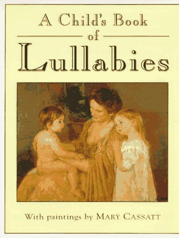 Child's Book of Lullabies, A