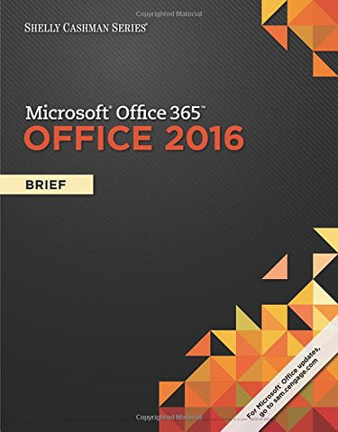 Shelly Cashman Series Microsoft Office 365 & Office 2016: Advanced