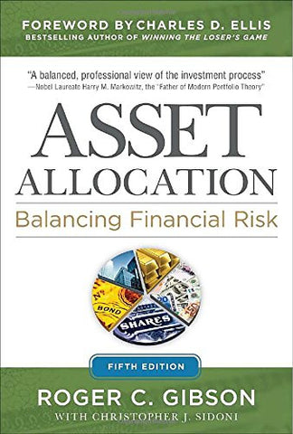 Asset Allocation: Balancing Financial Risk, Fifth Edition (Professional Finance & Investment)