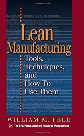 Lean Manufacturing: Tools, Techniques, and How to Use Them (Resource Management)
