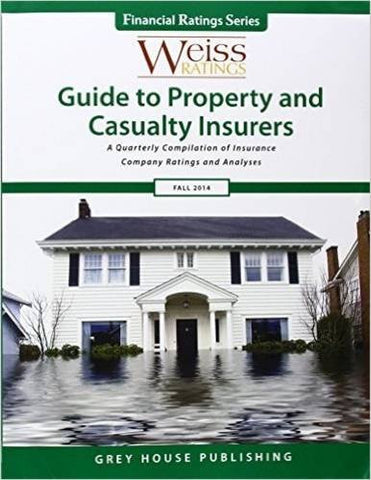 Weiss Ratings Guide to Property & Casualty Insurers, Fall 2014