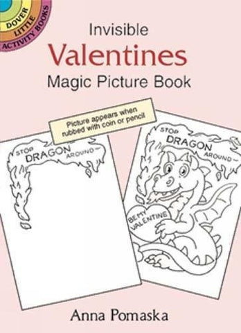 Invisible Valentines Magic Picture Book (Dover Little Activity Books)