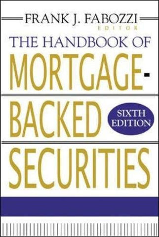 The Handbook of Mortgage-Backed Securities (Professional Finance & Investment)