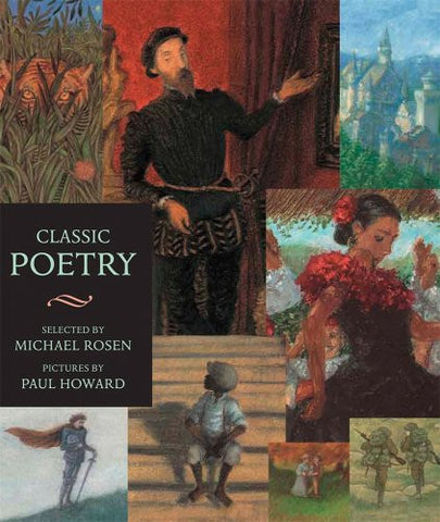 Classic Poetry: Candlewick Illustrated Classic (Candlewick Illustrated Classics)