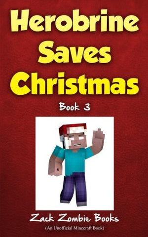 Herobrine Saves Christmas