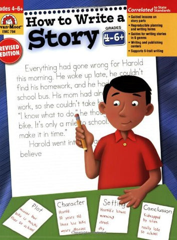 How to Write a Story, Grades 4-6+