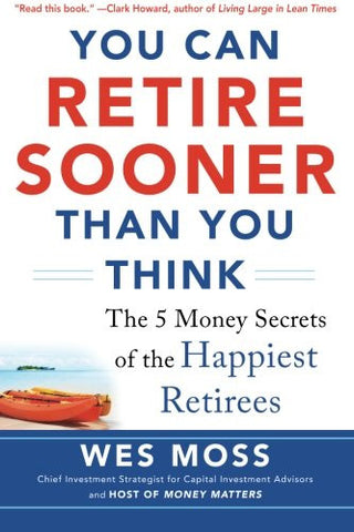 You Can Retire Sooner Than You Think (Business Books)