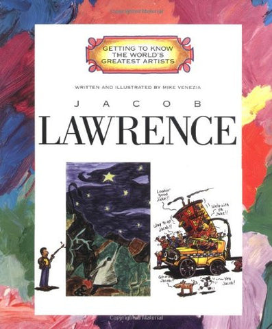 Jacob Lawrence (Getting to Know the World's Greatest Artists (Paperback))