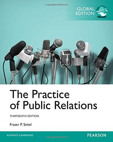 The Practice of Public Relations (13th Edition)
