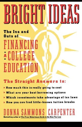 Bright Ideas: The Ins & Outs of Financing a College Education