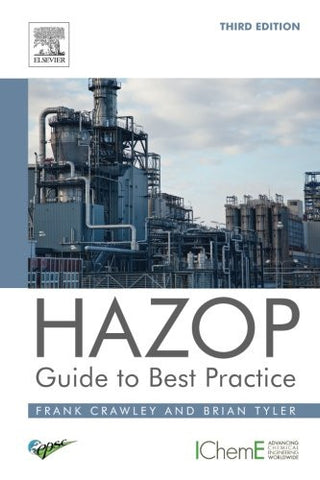 HAZOP: Guide to Best Practice, Third Edition