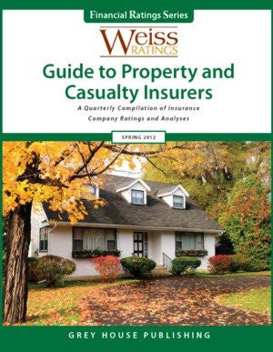 Weiss Ratings' Guide to Property & Casualty Insurers, Winer 2012/13