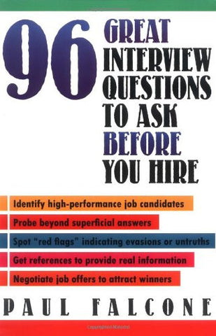 96 Great Interview Questions to Ask Before You Hire (Agency/Distributed)