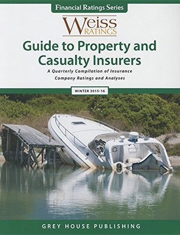 Weiss Ratings Guide to Property & Casualty Insurers, Winter 15/16