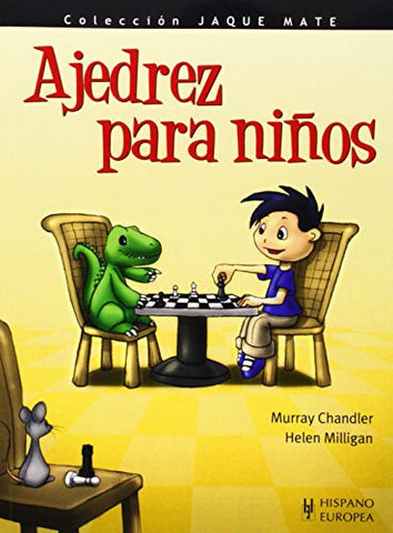 Ajedrez para ninos (Jaque Mate/ Checkmate) (Spanish Edition)