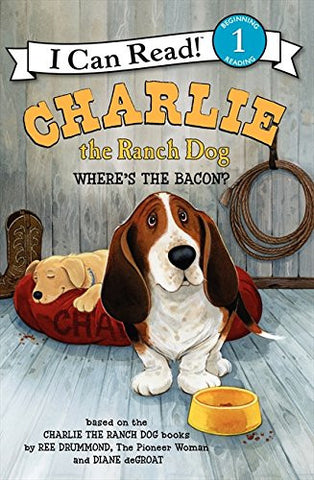 Charlie the Ranch Dog: Where's the Bacon? (I Can Read Level 1)