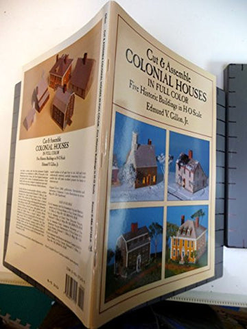 Cut and Assemble Colonial Houses in Full Color: Five Historic Buildings in H-O Scale