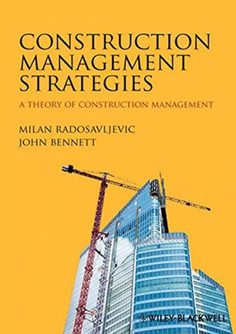 Construction Management Strategies: A Theory of Construction Management